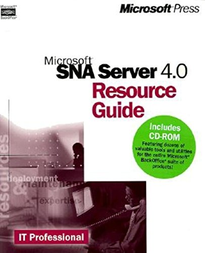 9780735609273: Microsoft SNA Server 4.0 Resource Guide (IT-Resource Kits)