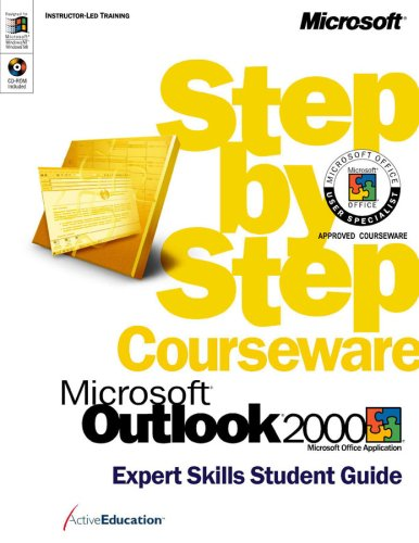 9780735609822: Microsoft Outlook 2000 Step by Step Courseware Expert Skills Student Guide: Microsoft Office Application