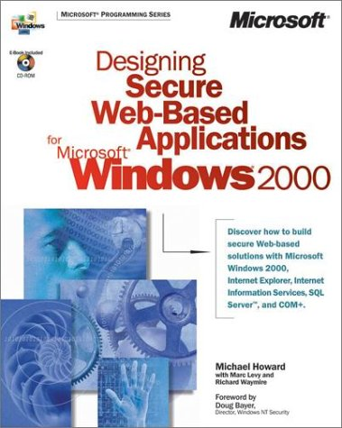 9780735609952: Designing Secure Web-Based Applications for Microsoft Windows 2000 (DV-MPS Designing)