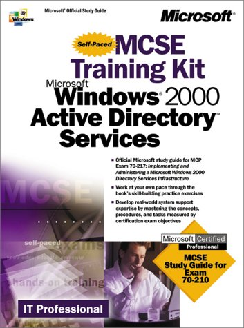 9780735609990: MCSE Training Kit Microsoft Windows 2000 Active Directory Services (It-Training Kit)