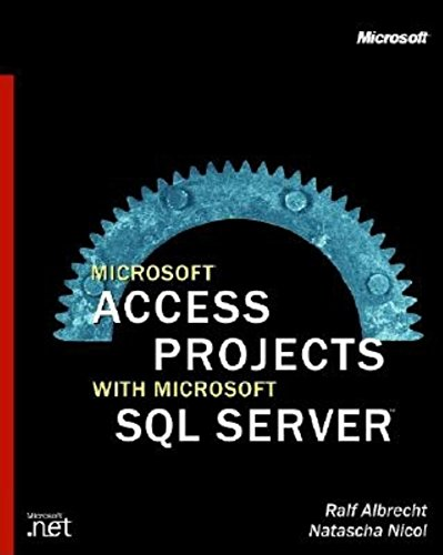 9780735610026: Microsoft Access Projects with Microsoft SQL Server