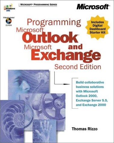Programming Microsoft Outlook and Microsoft Exchange: Thomas Rizzo; Microsoft