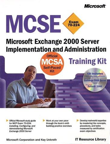 9780735610286: MCSE Training Kit (Exam 70-224): Microsoft Exchange 2000 Server Implementation and Administration (IT-Training Kits)