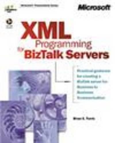 9780735611269: XML and SOAP Programming for Biztalk Servers (DV-MPS Programming)