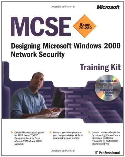 MCSE Training Kit (Exam 70-220): Designing Microsoft: Microsoft Corporation