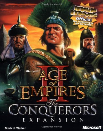 9780735611771: Microsoft Age of Empires II: The Conqueror's Expansion: Inside Moves