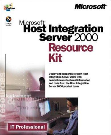9780735611825: Microsoft Host Integration Server 2000 Resource Kit