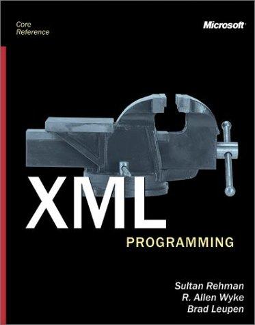 9780735611856: XML Programming (Core Reference)