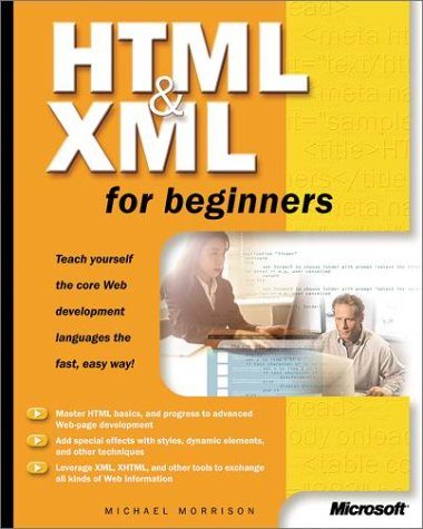 9780735611894: HTML and XML for Beginners (Cpg-Undefined)
