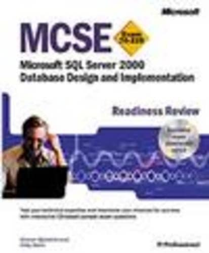 9780735612518: MCSE Microsoft SQL Server 2000 Database Design and Implementation Readiness Review; Exam 7 (Pro-Certification)