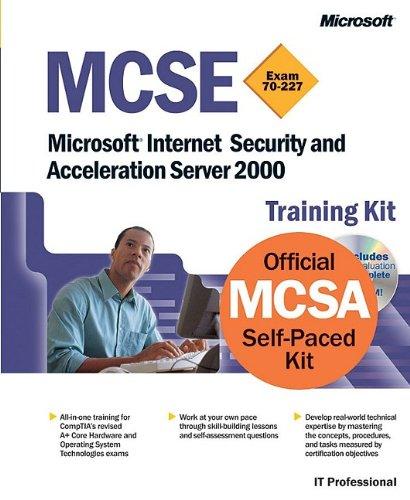MCSE Training Kit (Exam 70-227): Microsoft Internet: Microsoft Corporation