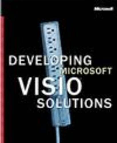 9780735613539: Developing Microsoft Visio Solutions