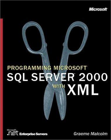 9780735613690: Programming Microsoft SQL Server 2000 with XML (Pro-Developer)