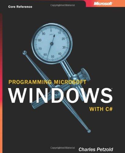 9780735613706: Programming Microsoft® Windows® with C# (Developer Reference)