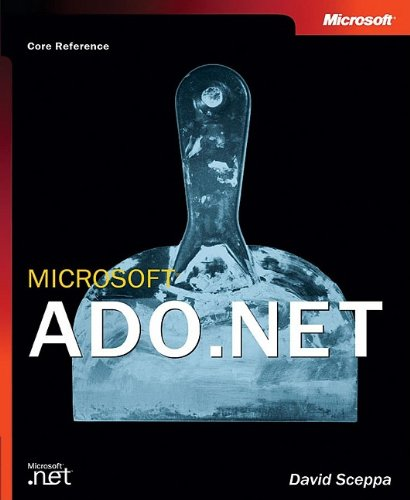 9780735614239: Microsoft® ADO.NET (Core Reference) (Developer Reference)