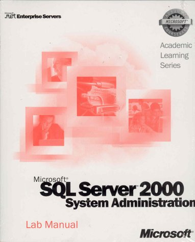 9780735614260: ALS: Installing, Configuring & Administering SQL Server 2000 (Academic Learning Series)
