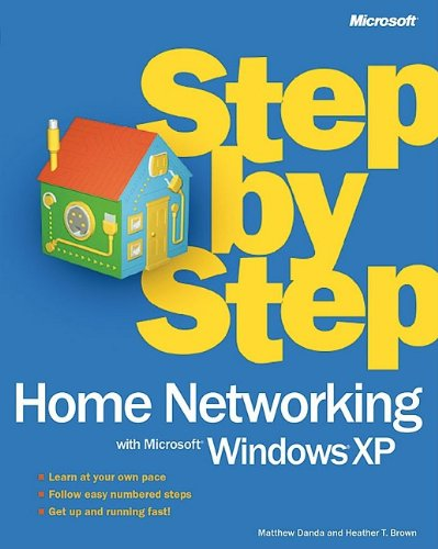 9780735614352: Home Networking with Microsoft® Windows® XP Step by Step (Step by Step (Microsoft))