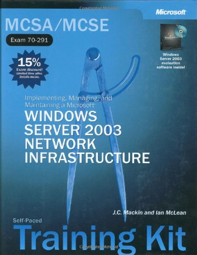 9780735614390: MCSA/MCSE Self-Paced Training Kit (Exam 70-291): Implementing, Managing, and Maintaining a Microsoft® Windows Server™ 2003 Network Infrastructure