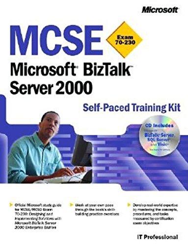 MCSE Training Kit (Exam 70-230): Microsoft BizTalk Server 2000 (Pro-Certification): Microsoft ...
