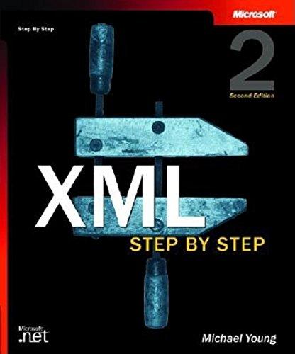 9780735614659: XML Step by Step, Second Edition (Step By Step (Microsoft))