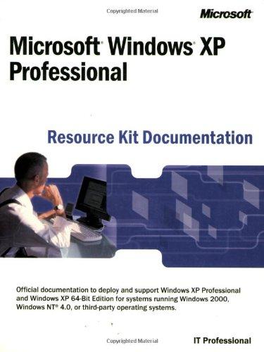 9780735614857: Microsoft® Windows® XP Professional Resource Kit Documentation