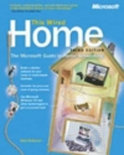 9780735614949: This Wired Home: The Microsoft Guide to Home