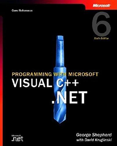9780735615496: Programming with Microsoft Visual C++ .Net, Sixth Edition (Core Reference) (Pro-Developer)