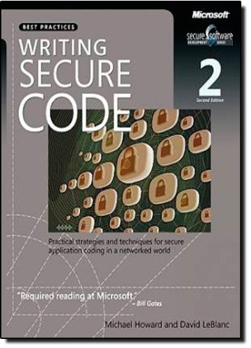 9780735617223: Writing Secure Code: Practical Strategies and Proven Techniques for Building Secure Applications in a Networked World (Developer Best Practices)