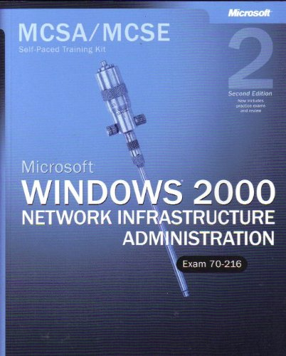 9780735617582: MCSE Windows 2000 Network Infrastructure Administration