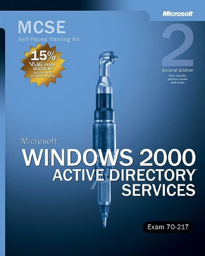 9780735617599: MCSE Self-Paced Training Kit (Exam 70-217): Microsoft® Windows® 2000 Active Directory® Services (Certification)