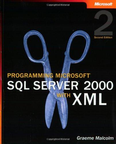 9780735617742: Programming Microsoft SQL Server 2000 with XML (2nd Edition) (Developer Reference)