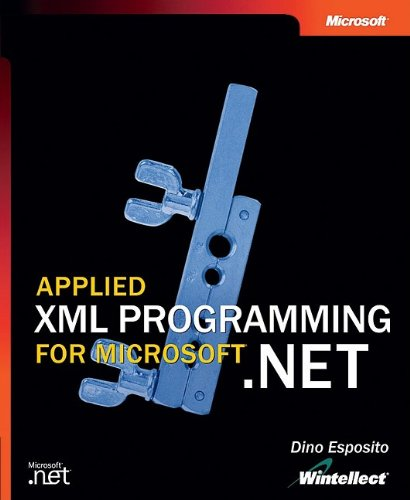 9780735618015: Applied XML Programming for Microsoft® .NET (Developer Reference)