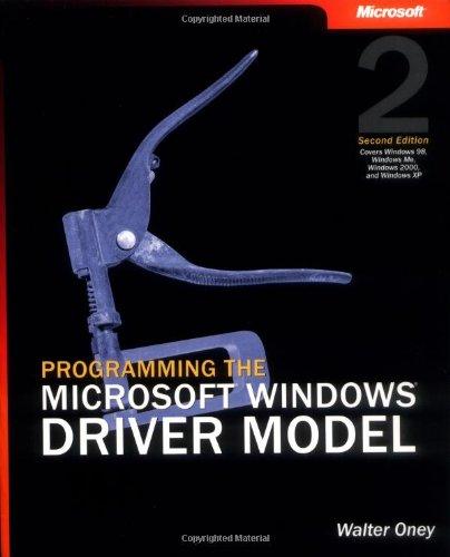 9780735618039: Programming the Microsoft® Windows® Driver Model (Developer Reference)