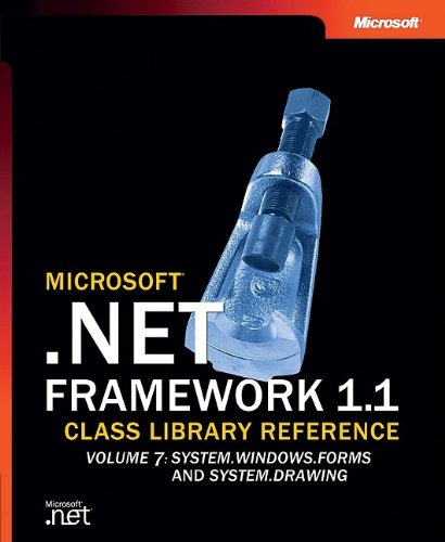 Microsoft .NET Framework 1.1 Class Library Reference Vol. 7 : System.Windows.Forms, System.Drawing,...
