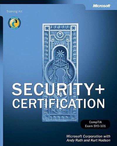 Security+ Certification Training Kit (Pro-Certification): Microsoft Corporation