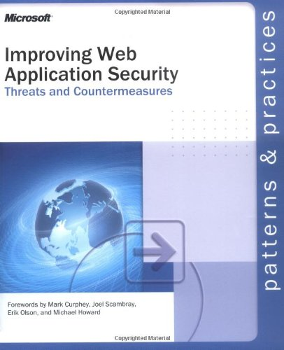 9780735618428: Improving Web Application Security: Threats and Countermeasures
