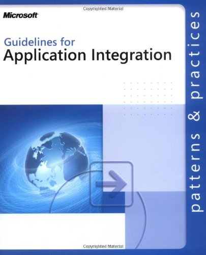 9780735618480: Guidelines for Application Integration (Patterns & Practices)