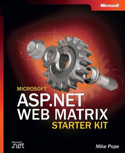 9780735618565: Microsoft ASP.NET Web Matrix Starter Kit (Developer Reference)