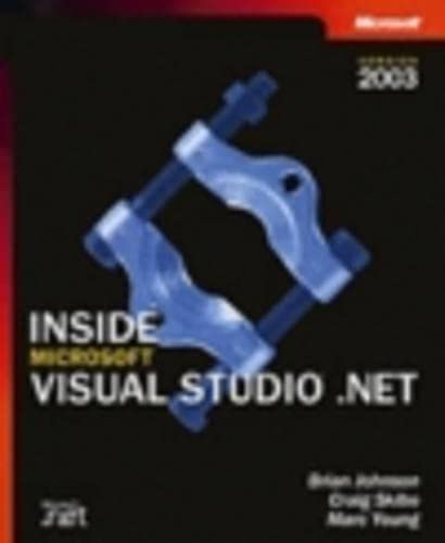 Inside Microsoft Visual Studio .Net: Brian Johnson, Craig