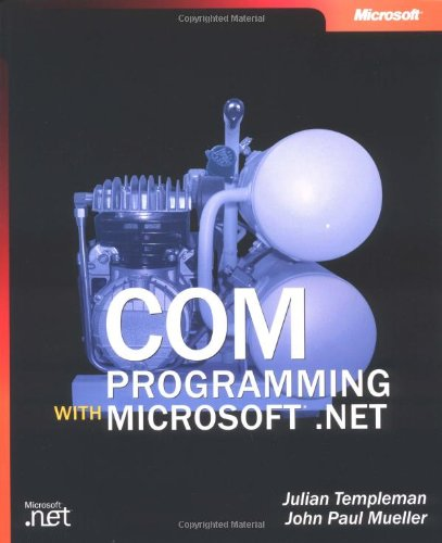 9780735618756: COM Programming with Microsoft .NET (Developer Reference)