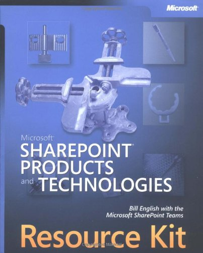 9780735618817: Microsoft® SharePoint® Products and Technologies Resource Kit (Pro-Resource Kit)