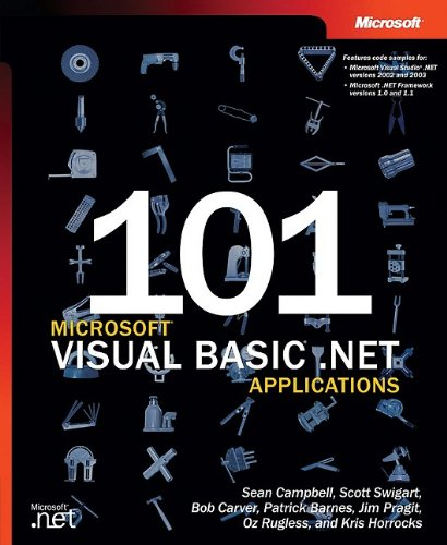 101 Microsoft Visual Basic .NET Applications: Sean Campbell, Patrick Barnes, Sean Campbell, Bob ...