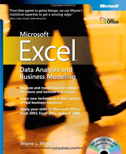 Microsoft® Excel Data Analysis and Business Modeling (Business Skills) (0735619018) by Wayne L. Winston