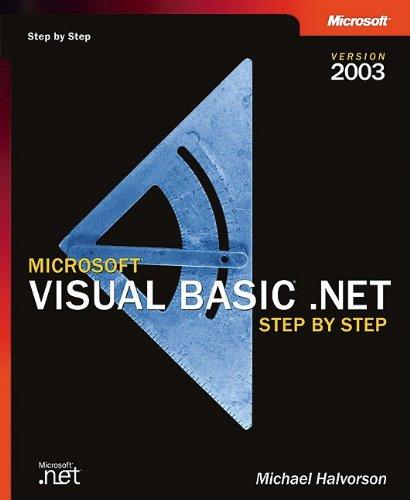 9780735619050: Microsoft® Visual Basic® .NET Step by Step--Version 2003 (Step by Step Developer)
