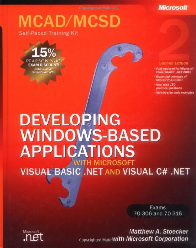 9780735619265: MCAD/MCSD Self-Paced Training Kit: Developing Windows®-Based Applications with Microsoft® Visual Basic® .NET and Microsoft Visual C#® .NET, Second Ed: ... C#(r) .Net, Second Ed (Pro-Certification)