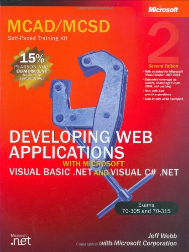 9780735619272: MCAD/MCSD Self-Paced Training Kit: Developing Web Applications with Microsoft® Visual Basic® .NET and Microsoft Visual C#® .NET