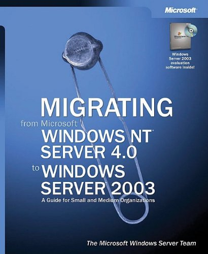 Migrating from Microsoft� Windows NT� Server 4.0 to ...