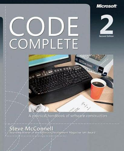 9780735619678: Code Complete: A Practical Handbook of Software Construction, Second Edition