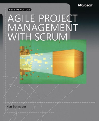9780735619937: Agile Project Management with Scrum (Microsoft Professional)