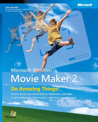 9780735620148: Windows Movie Maker 2: Do Amazing Things